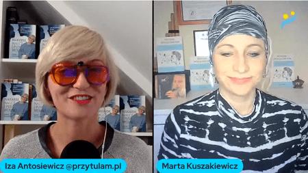 spotkanie Izy zMartą Kuszakiewicz